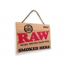 "RAW PAINTED HANGING SIGN / 1 ""Only Raw Smoked Here"""