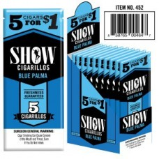 SHOW CIGARILLOS 5 FOR $1 BLUE PALMA