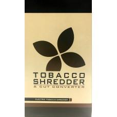 ELECTRIC TOBACCO SHREDDER / 1